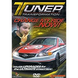 Tuner Transformation: Change My Ride Now