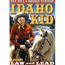 Bell, Rex Double Feature: Law And Lead / The Idaho Kid