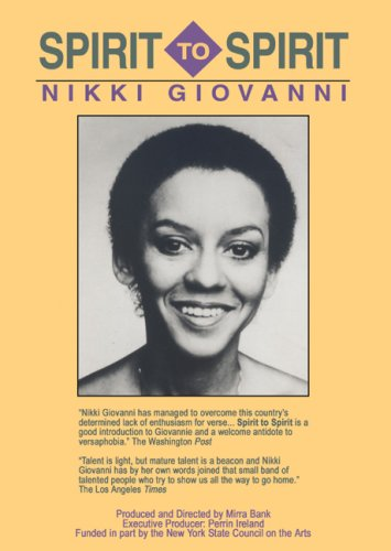 Spirit to Spirit: Nikki Giovanni