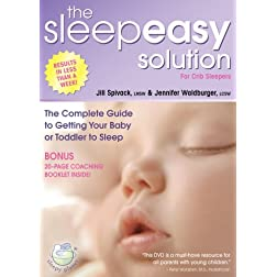 The Sleepeasy Solution: The Complete Guide to Getting Your Baby or Toddler to Sleep