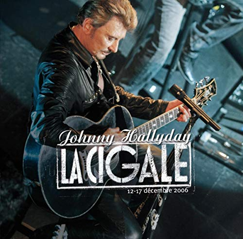 Johnny Hallyday: La Cigale