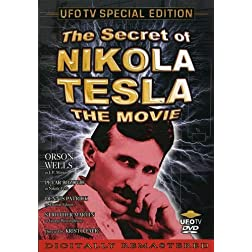 The Secret of Nikola Tesla - The Movie (UFO TV Special Edition)