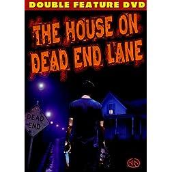 The House on Dead Lane Street