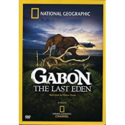 National Geographic: Gabon - The Last Eden
