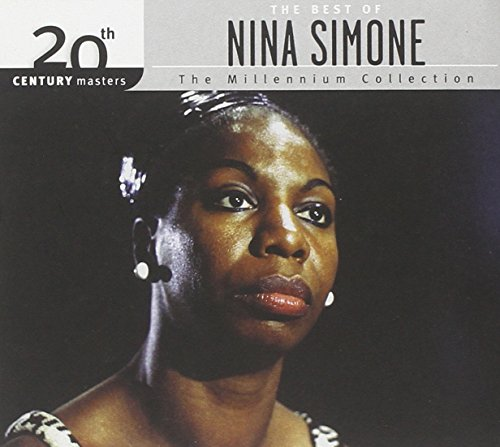 20th Century Masters: The Millennium Collection: The Best of Nina Simone