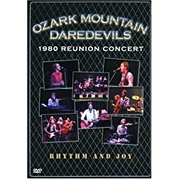 Ozark Mountain Daredevils: The 1980 Reunion Concert.