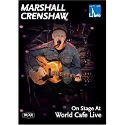 Marshall Crenshaw: On Stage at World Cafe Live
