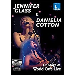 Jennifer Glass & Danielia Cotton: On Stage at World Cafe Live