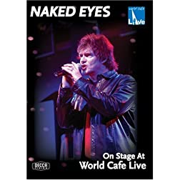 Naked Eyes: On Stage at World Cafe Live