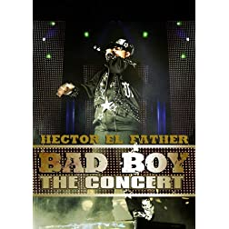 Hector El Father: Bad Boy - The Concert