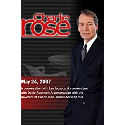 Charlie Rose - Lee Iacocca, David Rockwell, Anibal S. Acevedo Vila (May 24 2007)