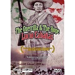 The Guerrilla & The Hope: Lucio Cabanas