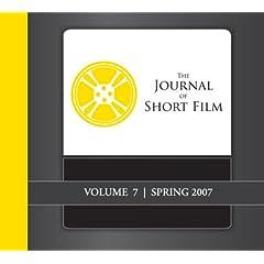The Journal of Short Film, Volume 7 (Spring 2007)
