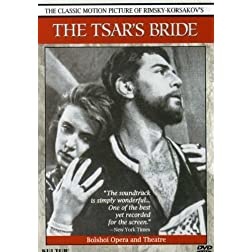 Rimsky-Korsakov - The Tsar's Bride: The Classic Motion Picture With The Bolshoi Opera