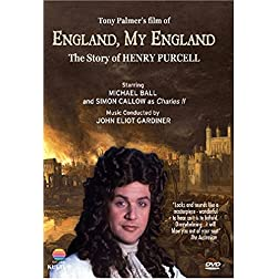 England My England - Tony Palmer's Film About Henry Purcell