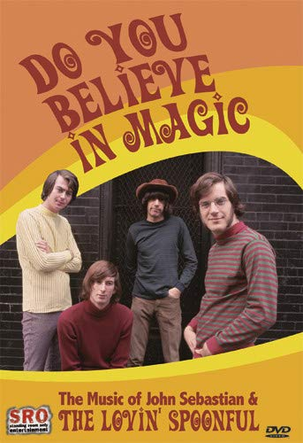 The Lovin' Spoonful with John Sebastian - Do You Believe in Magic