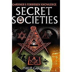 Secret Societies by Philip Gardiner