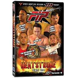 World Wrestling Network Presents: FIP - Heatstroke