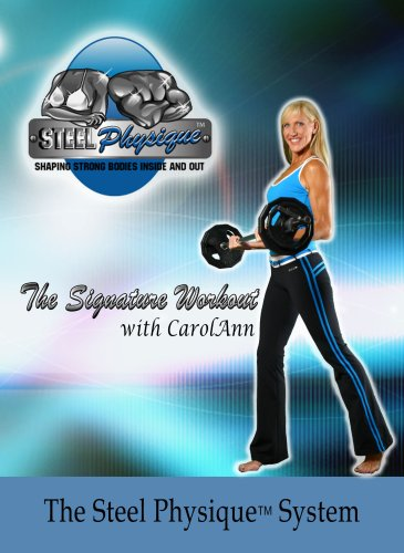 Steel Physique:  The Signature Workout