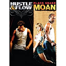 Black Snake Moan / Hustle & Flow