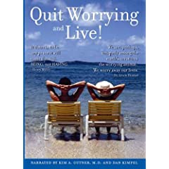 Quit Worrying and Live!