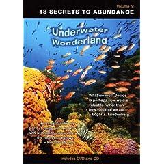 Under Water Wonderand #5: 18 Secrets to Abundance