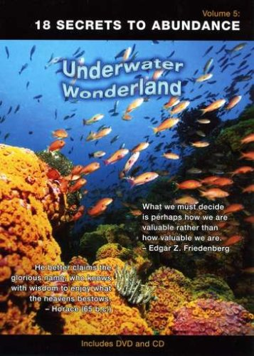 Under Water Wonderand #5: 18 Secrets to Abundance