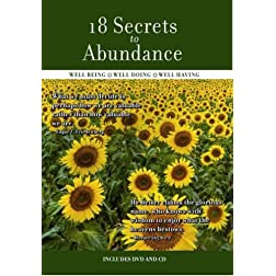 18 Secrets to Abundance: Well Being, Well Doing, Well Having