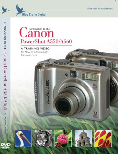Introduction to the Canon PowerShot A550 / A560