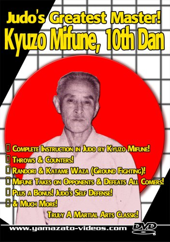 Judo's Greatest Master! Kyuzo Mifune, 10th Dan