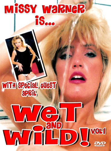 Missy Warner Wet And Wild Vol 1