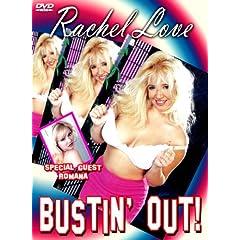 Rachel Love Bustin' Out