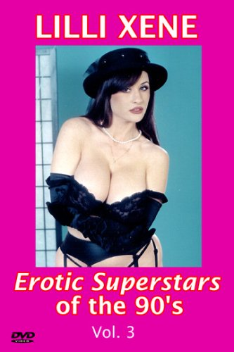 Erotic Superstars of the 90's Lilli Xene
