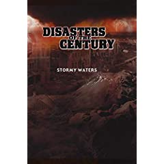 Disasters of the Century - Episode 23 - Stormy Waters
