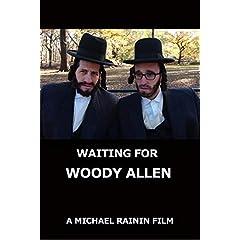 Waiting for Woody Allen