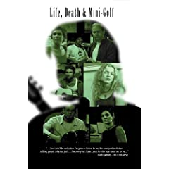 Life, Death & Mini-Golf