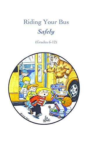 Riding Your Bus Safely-Middle grades