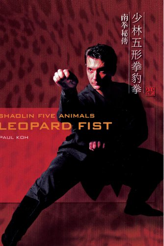 Shaolin Five Animals - Leopard Fist