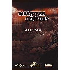 Disasters of the Century - Episode 18 - Loki's Revenge