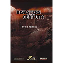 Disasters of the Century - Episode 18 - Loki's Revenge