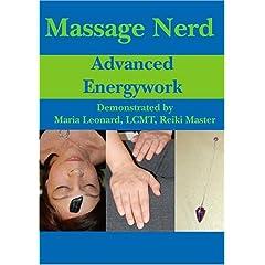 Massage Nerd: Advanced Energywork
