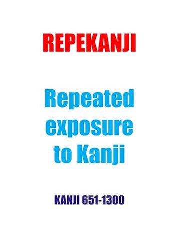 Repekanji 2: Kanji 651-1300