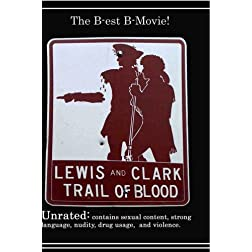 Lewis and Clark Trail of Blood