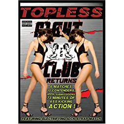 Topless Fight Club Returns