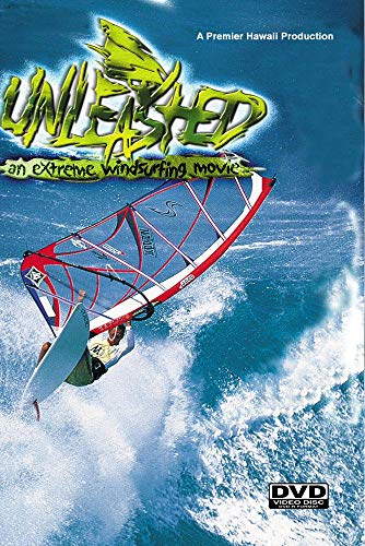 Unleashed- Extreme windsurfing Movie