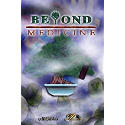 Beyond Medicine - Episode 34