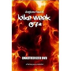 Daytona Bike Week 2007: Unauthorized DVD