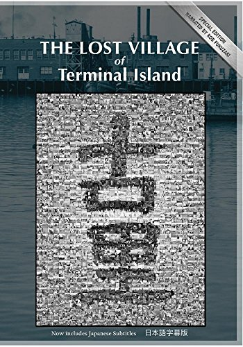 The Lost Village of Terminal Island