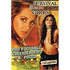 Pro Football Cheerleaders Exposed/Survival of the Nude Reality Girls