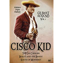 Cisco Kid Western Triple Feature, Vol. 1